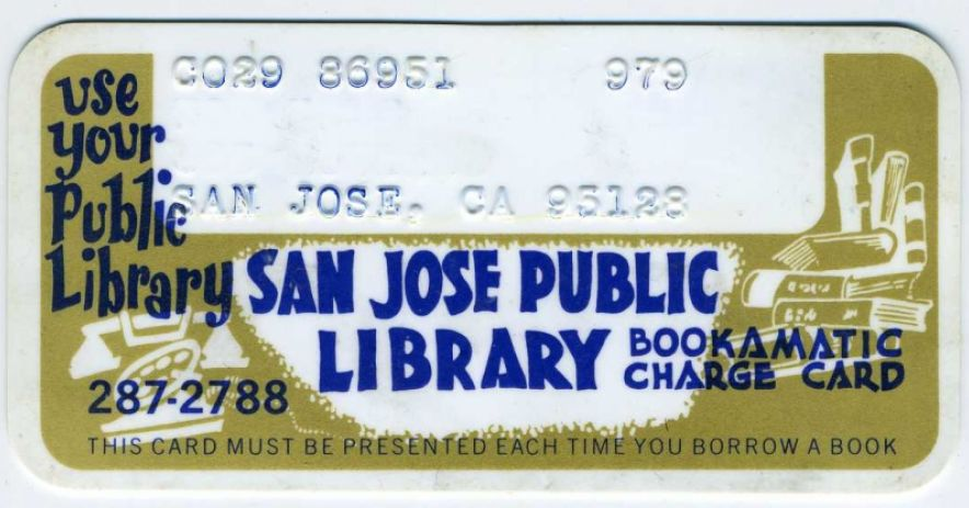 "This is what my first library card looked like. The blank white area included your name and full address. The ""Bookamatic"" system was developed by Addressograph-Multigraph Corporation and used by San Jose Public Library from 1958 through 1977."
