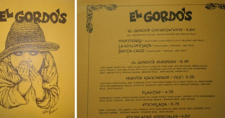 This is a menu from El Gordo's Mexican restaurant that was located in Old Town in Los Gatos.  It went out of business in the early 1970s. Photos ©Ralph M. Pearce