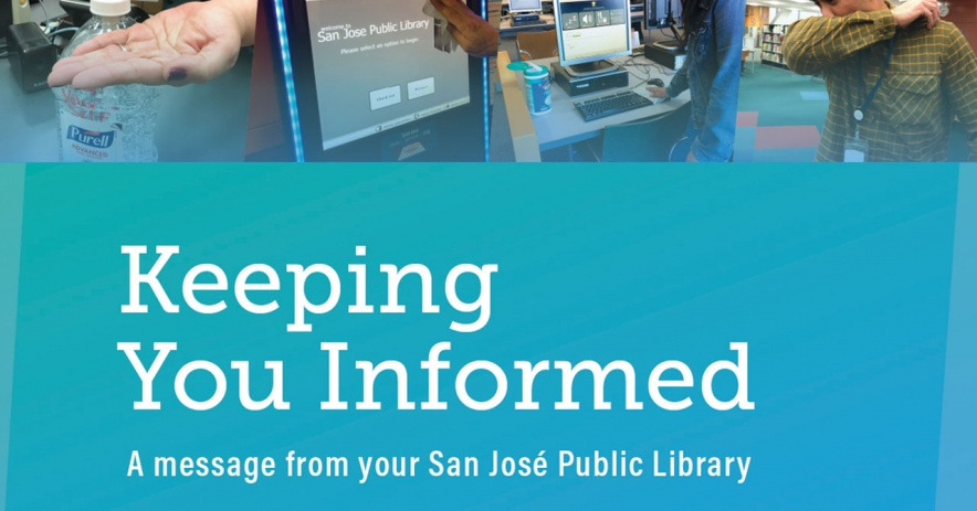 Manteniéndote informado: un mensaje de tu San Jose Public Library