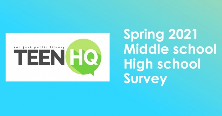 TeenHQ Encuesta de primavera de 2021 para escuelas intermedias y secundarias