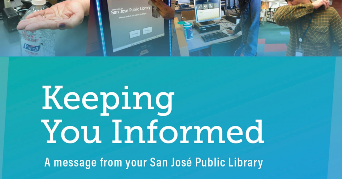 Keeping You Informed: A message from your San Jose Public Library