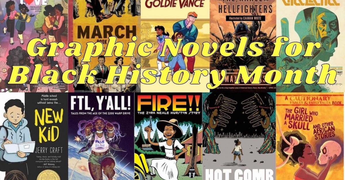 Cover gallery of graphic novels with words Graphic Novels for Black History Month