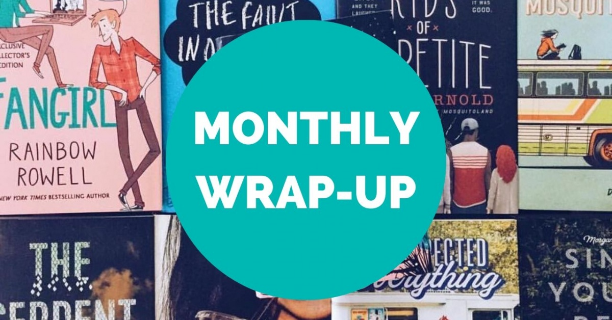YA book covers with a blue circle and white text that reads Monthly Wrap-Up