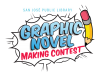 The words Graphic Novel Making Contest are in a speech bubble with an illustration of a pencil to the right.